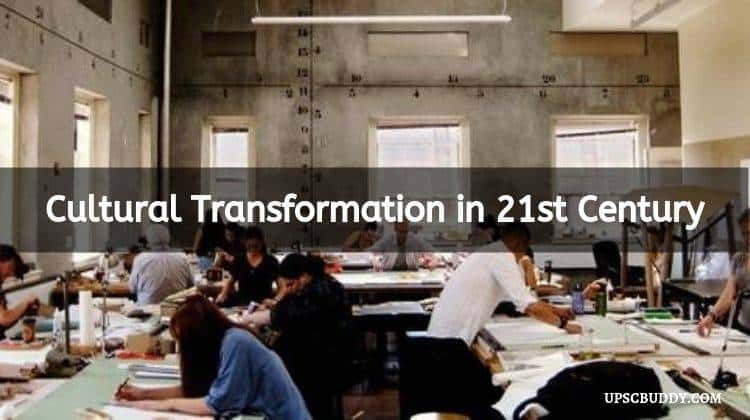 Cultural Transformation in 21st Century